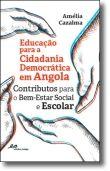 Educação para a Cidadania Democrática em Angola - Contributos para o bem-estar s