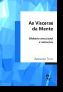 As Vísceras da Mente: silabário emocional e narrações