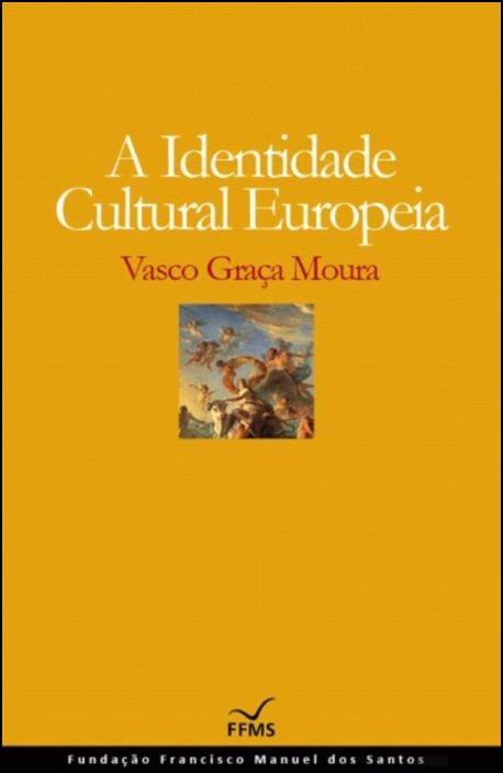 A Identidade Cultural Europeia (Cartonado)