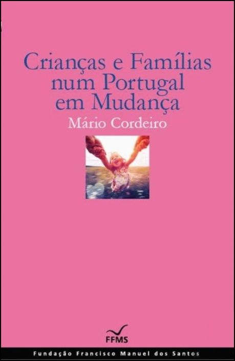 Crianças e Família num Portugal em Mudança