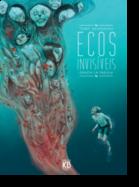 Ecos Invisíveis