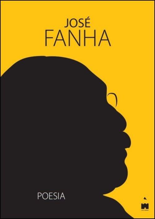 Poesia - José Fanha - 50 Anos de Vida Literária