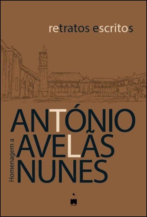 Retratos Escritos - Homenagem a António Avelãs Nunes