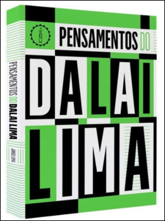 Pensamentos do Dalai Lima