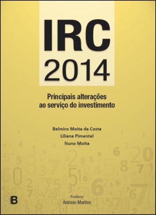 IRC 2014 - Principais Alterações ao Serviço do Investimento