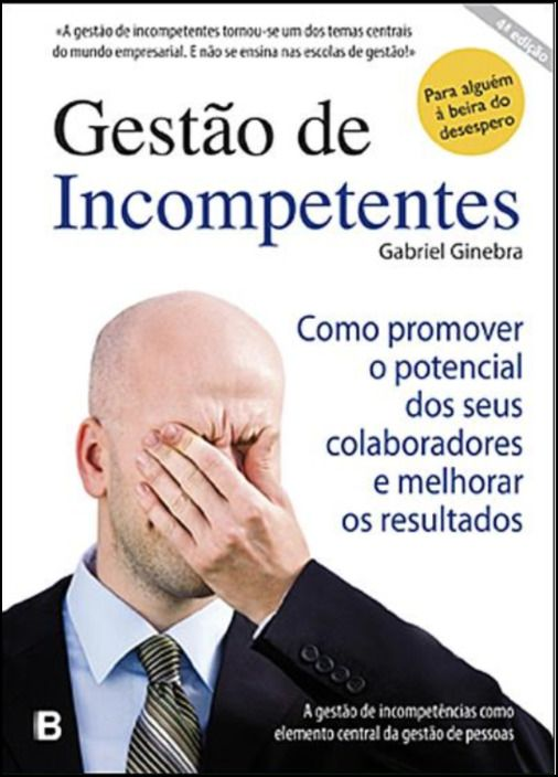 Gestão de Incompetentes