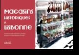 Magasins Historiques à Lisbonne