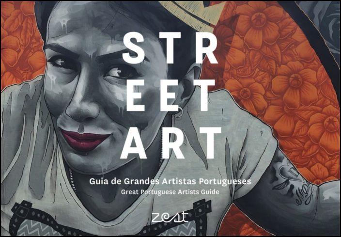 Street Art - Guia de Grandes Artistas Portugueses