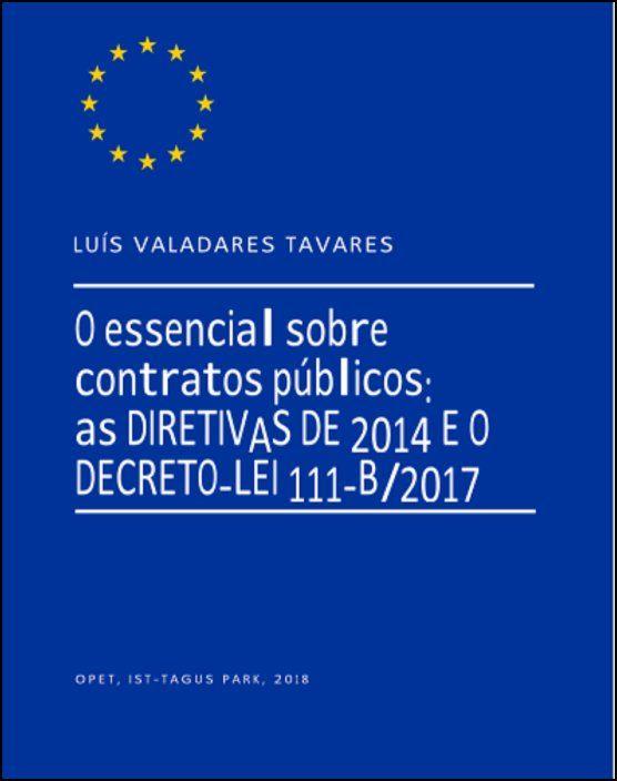 O Essencial sobre Contratos Públicos: As Diretivas de 2014 e o Decreto-Lei 111-B/2017