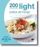 200 Receitas Light: Pratos de Frango