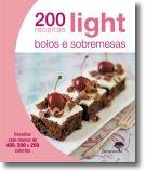 200 Receitas Light: Bolos e Sobremesas