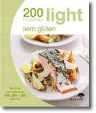 200 Receitas Light - Sem Gluten
