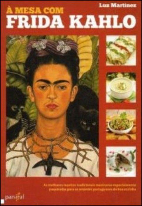 A Mesa com Frida Kahlo