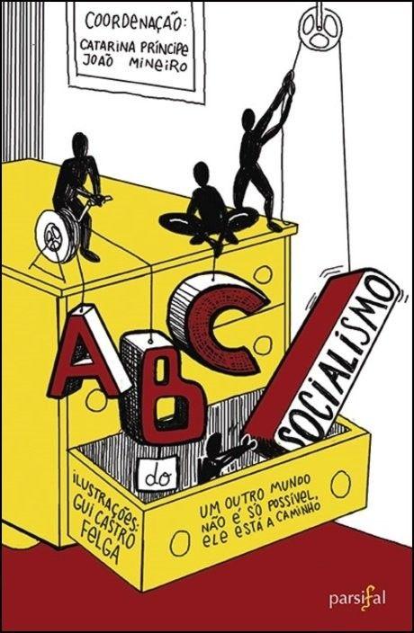 ABC do Socialismo: um guia para pensar e agir