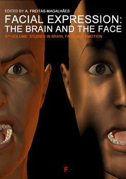 Emotional Expression: The Brain and the Face - Vol. 6