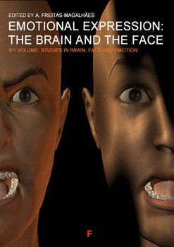Emotional Expression: The Brain and the Face - Vol. 8