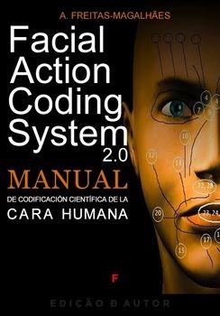 Facial Action Coding System - Manual de Codificación de la Cara Humana