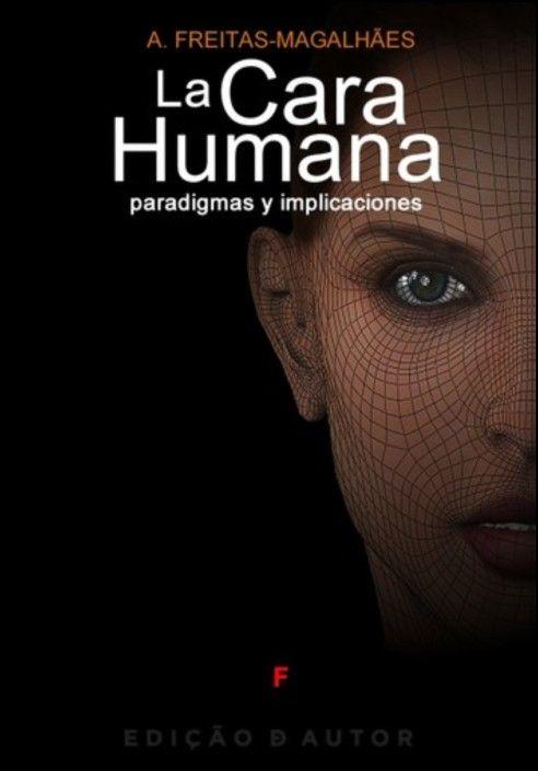 La Cara Humana - Paradigmas y Implicaciones