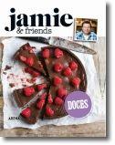 Jamie & Friends: Doces