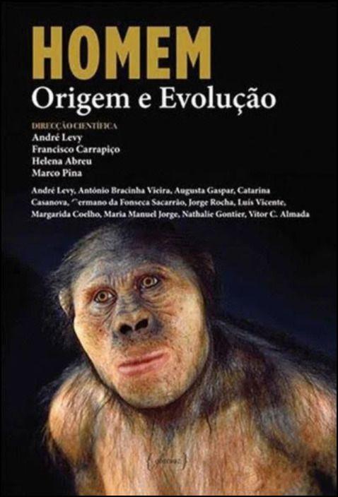 Homem: Origem e Evolução