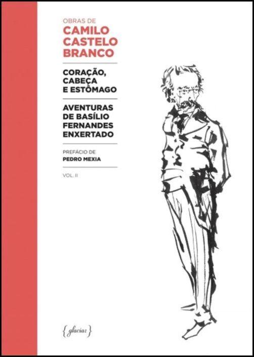 Coração, Cabeça e Estômago / Aventuras de Basílio Fernandes Enxertado