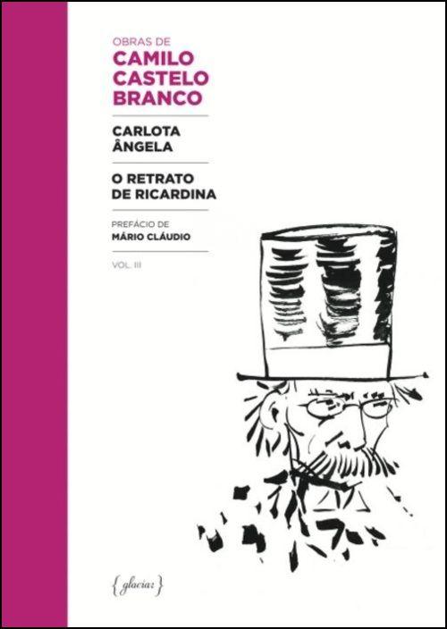 Carlota Ângela / O Retrato de Ricardina
