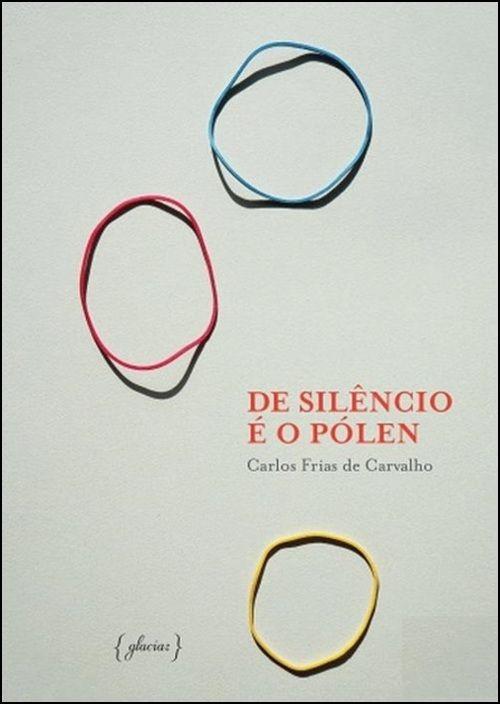 De Silêncio é o Pólen