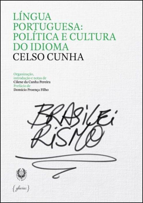 Língua Portuguesa: Política e Cultura do Idioma
