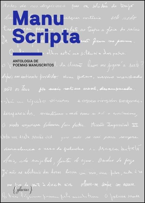 Manu Scripta: antologia de poemas manuscritos