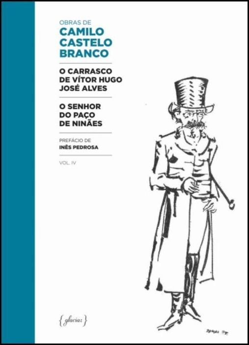 O Carrasco de Vítor Hugo José Alves / O Senhor do Paço de Ninães