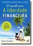 O Caminho para a Liberdade Financeira