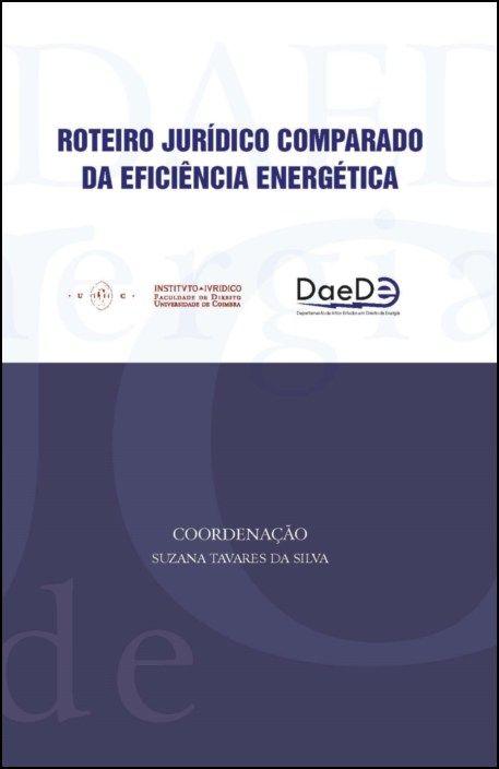 Roteiro Jurídico Comparado da Eficiência Energética