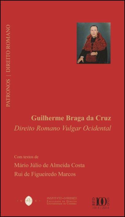 Cadernos do Centenário - Patronos: Direito Romano