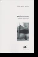 O Individualista: solilóquio de um esteta