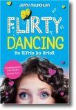 Flirty Dancing: ?Ao Ritmo do Amor