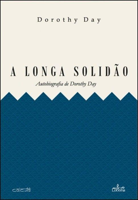 A Longa Solidão