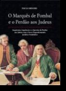O Marquês de Pombal e o Perdão aos Judeus