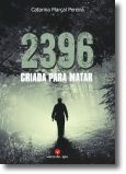 2396: criada para matar