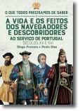 A Vida e os Feitos dos Navegadores e Descobridores ao Serviço de Portugal