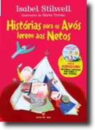 Histórias Para os Avós Lerem aos Netos + audiolivro