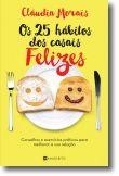 25 Hábitos dos Casais Felizes