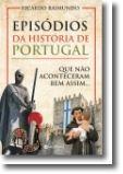 Episódios da História de Portugal que não Aconteceram Bem Assim