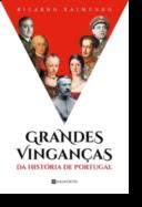 Grandes Vinganças da História de Portugal