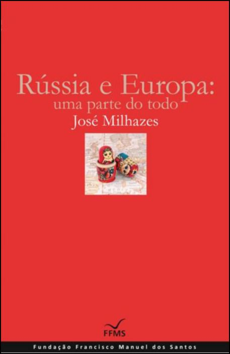 Rússia e a Europa: uma parte do todo