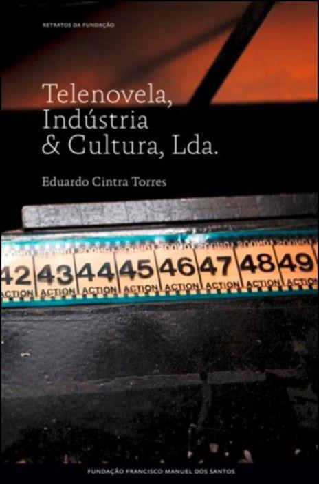 Telenovela, Indústria & Cultura Lda