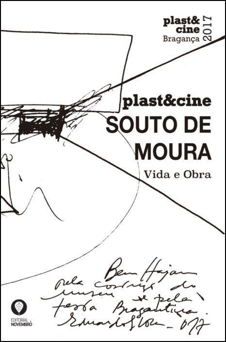 Plast&Cine 2017 - Souto de Moura, Vida e Obra
