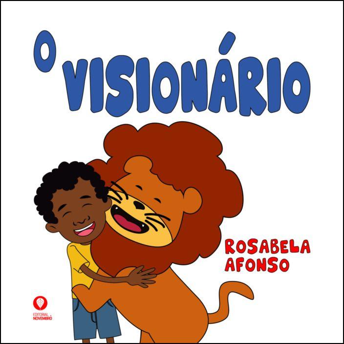 O Visionário
