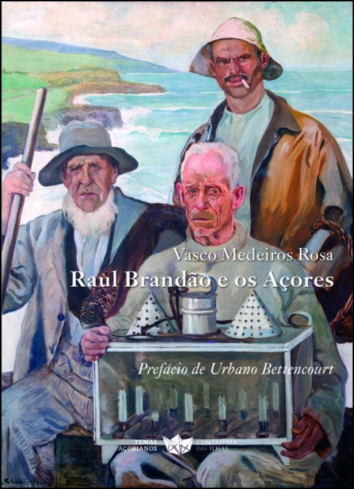 Raúl Brandão e os Açores
