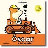 Óscar, o Construtor