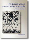 Fotogramas: ensaios sobre fotografia